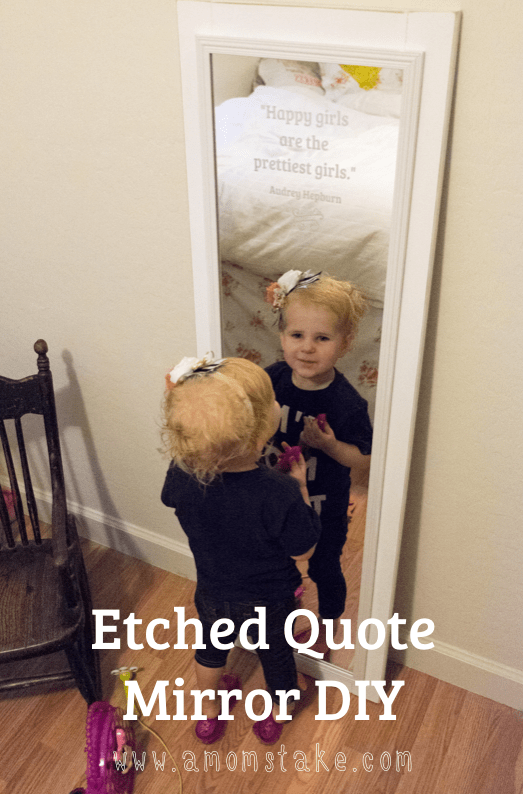 Etched Mirror Quote DIY