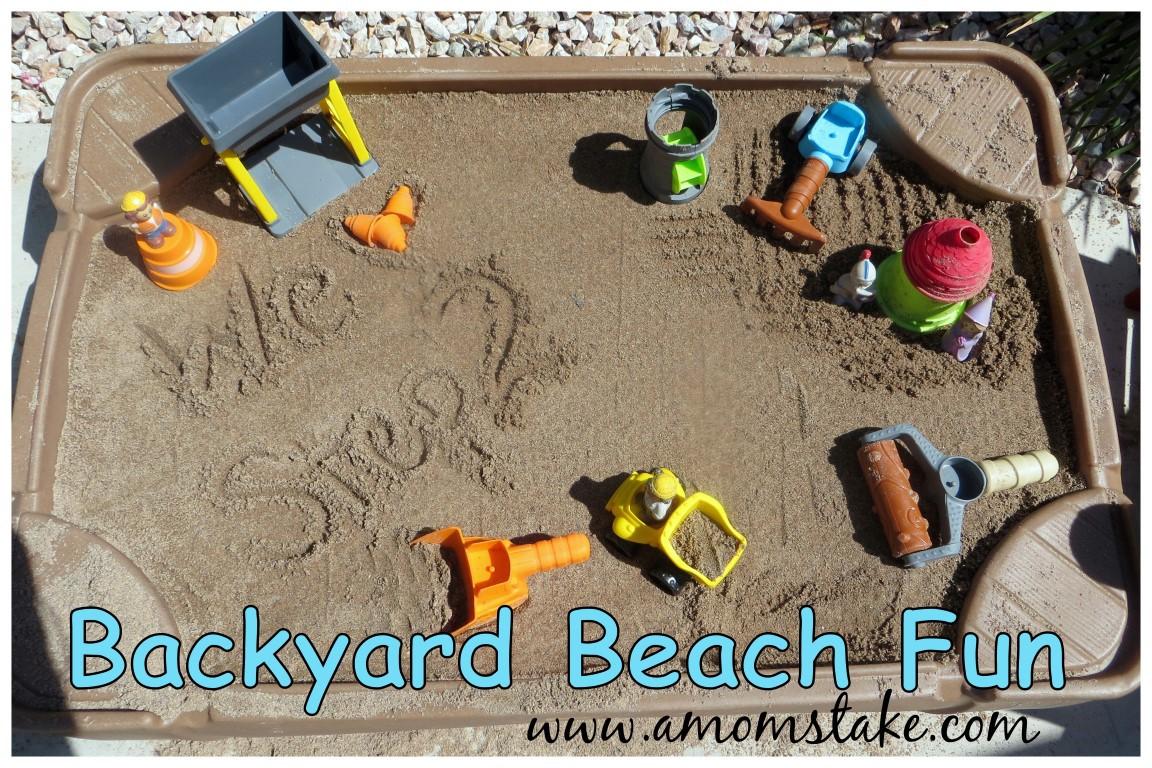backyard beach fun with step2 sandbox and sand toys a mom u0027s take