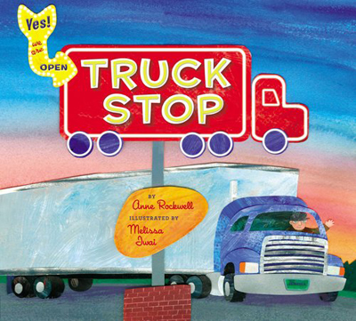 Truck Stop by Anne Rockwell - a fun book for truck lovers! + Giveaway