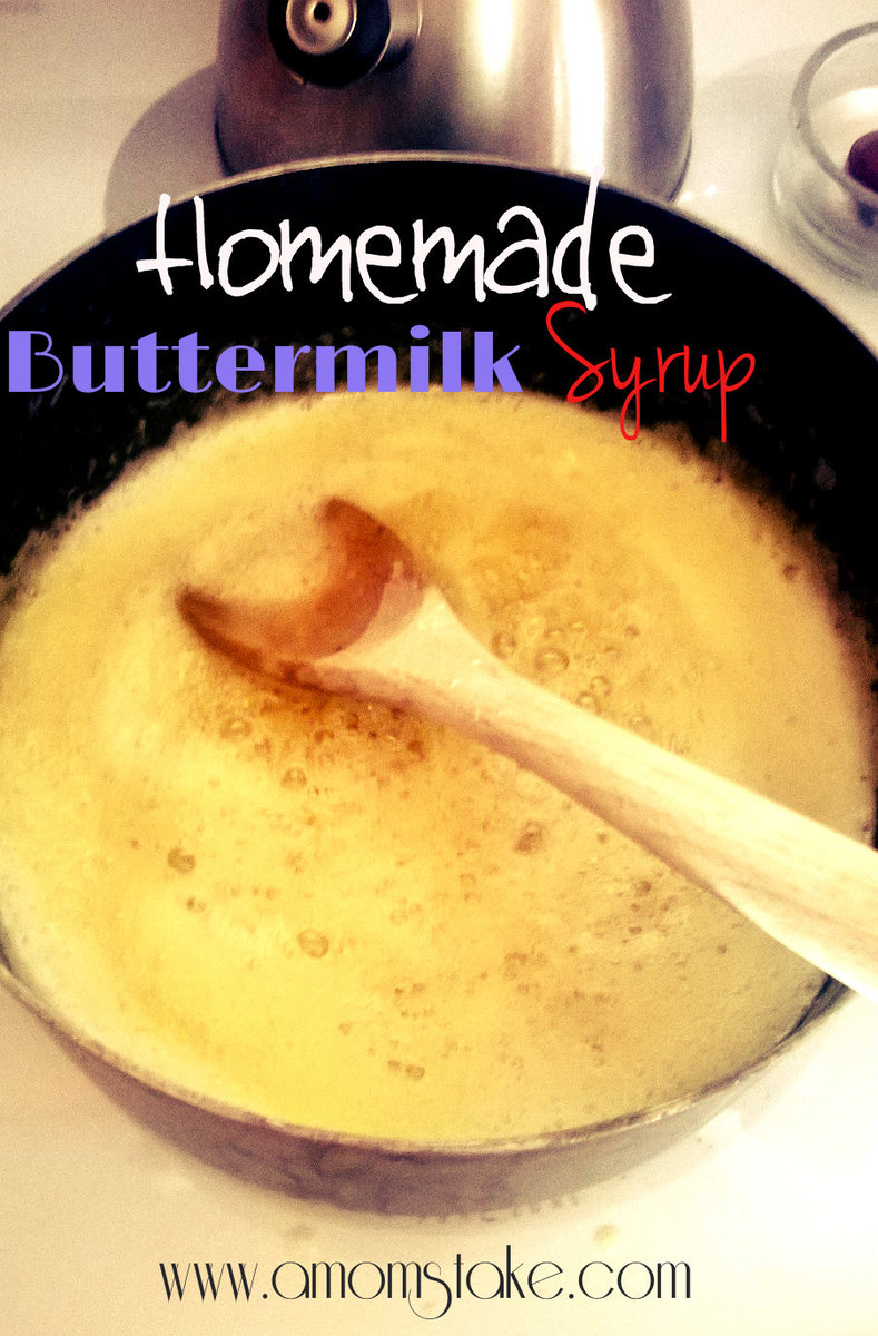 Homemade Buttermilk Syrup Recipe for Breakfast #amomstake