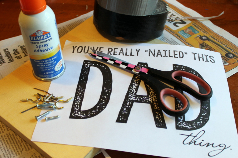 Dad, You've Nailed It! Homemade Gift for Dad - A Mom's Take