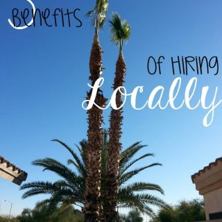 Five Benefits of Hiring Locally