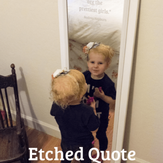 Etched Quote Mirror DIY