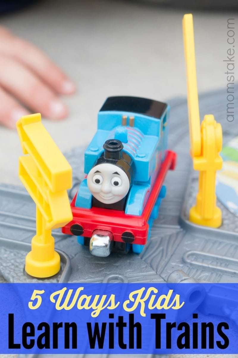 5 Ways kids Learn with Trains