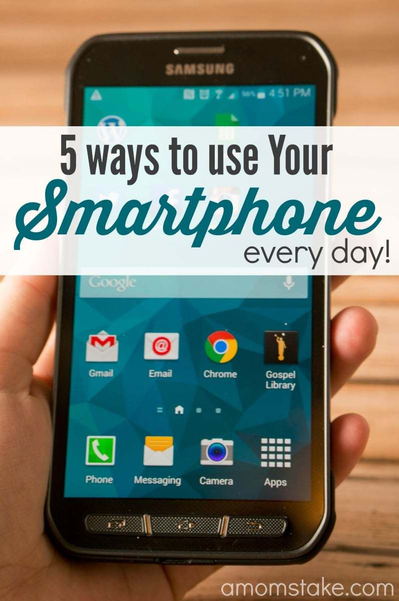 5 Ways To Use Your Smartphone Every Day!