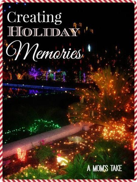 Creating Holiday Memories