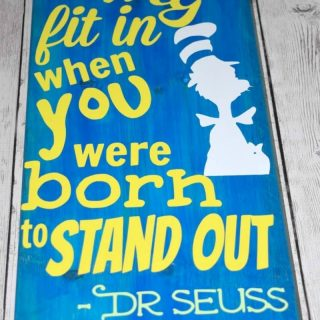 DIY Dr. Seuss Inspiration Quote Sign
