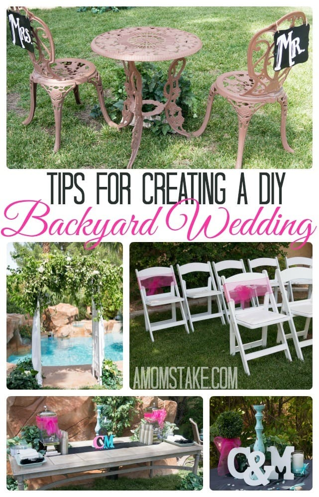 Tips for a DIY Backyard Wedding - A Mom's Take
