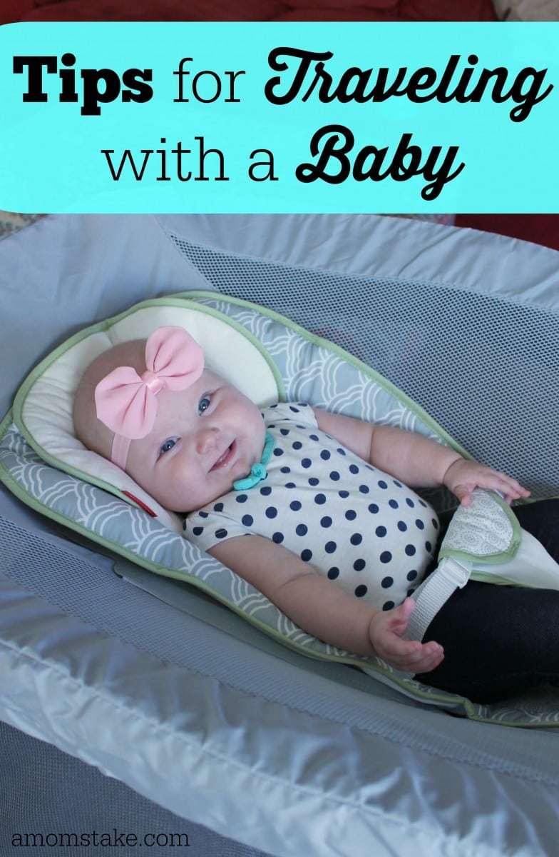Great tips for traveling with a baby - this guide will help new moms be prepared for their upcoming family trip with a little one! #familyvacation #travel #parenting #babies #travel