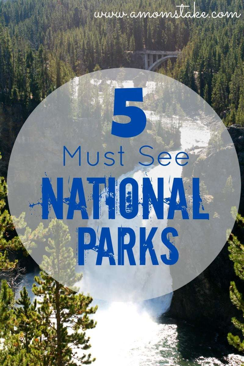 5 amazing must-see national parks in the United states! Get out and see our nation's best parks with your family. #familytravel #nationalparks #usa #vacation #travel