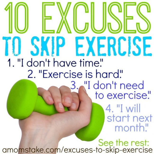 We're good at the excuses to skip exercise. How many of these excuses have you used?