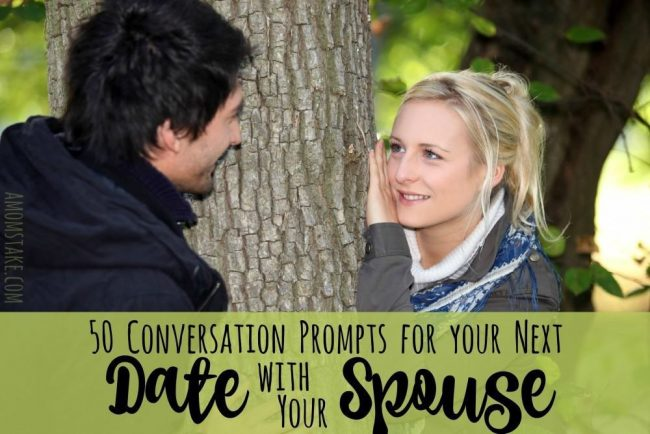 50 conversation prompts for your next date night with your spouse!