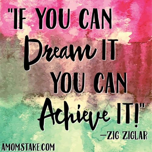If you can dream it, you can achieve it quote meme