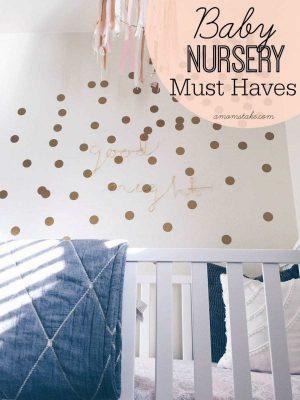 10 Baby Nursery Must Haves