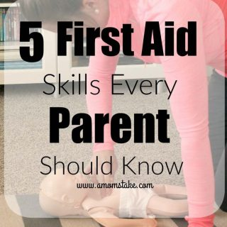 5 First Aid Skills Every Parent Needs to Know + Giveaway