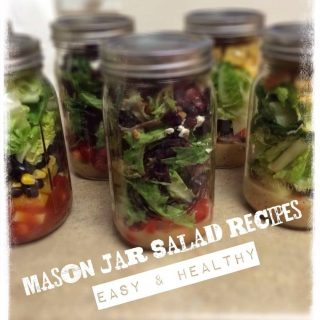 How to Make Mason Jar Salads + 3 Easy Recipes