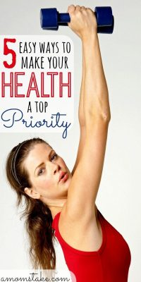 5 Easy Ways to Make Your Health a Priority