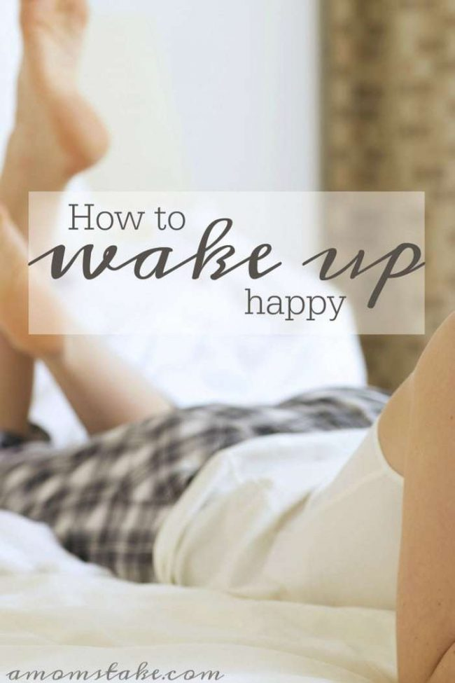 "Simple tricks to wake up happy and on the ""right side"" of the bed. These ideas for your morning routine can make all the difference."