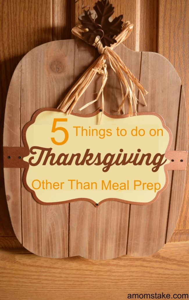 5 Things to do on Thanksgiving other than cooking