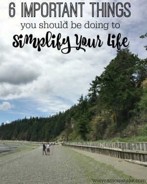 6 Effective Ways To Simplify Your Life