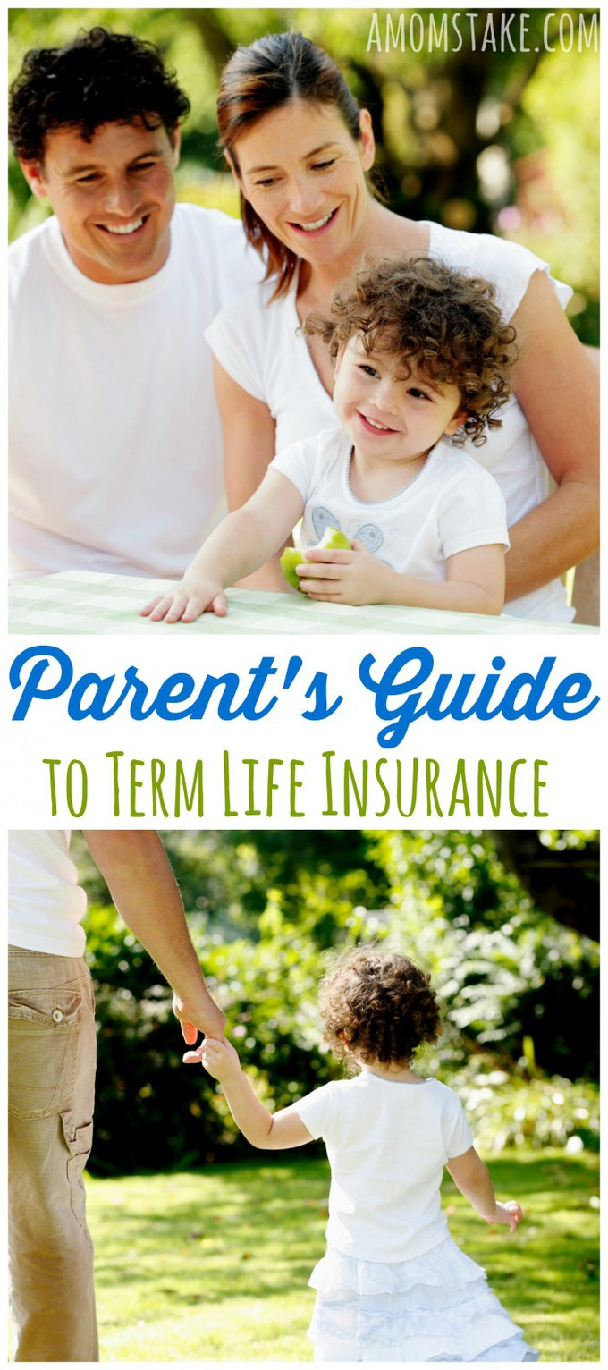 Parent's Guide to Term Life Insurance - all you need to know about term life insurance policies to protect your family.