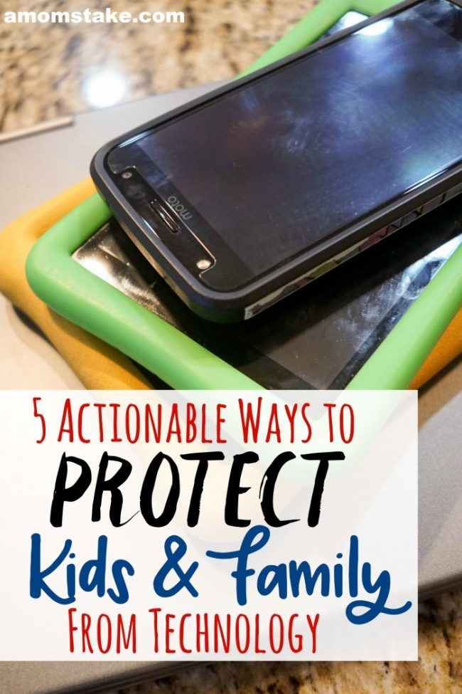 How to Protect Kids and Family from Technology
