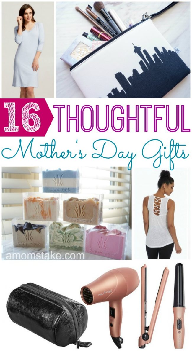 16 Thoughtful Mother's Day Gifts